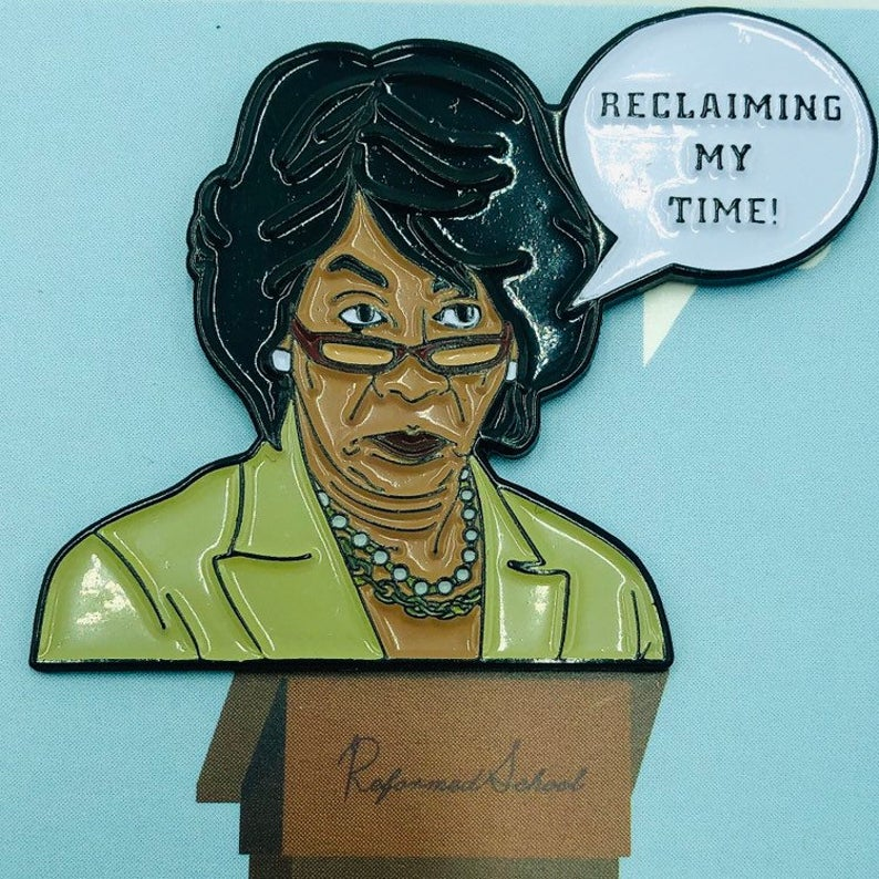 Maxine Waters - Enamel Pin by Reformed School