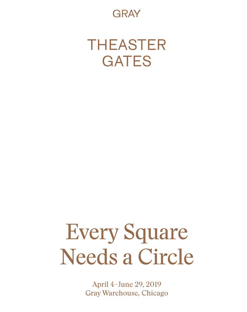 Theaster Gates : Every Square Needs a Circle