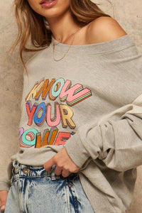 Know Your Power French Terry Knit Graphic Sweatshirt