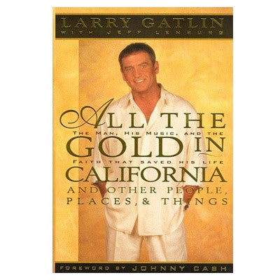 All The Gold In California Book (Hard Cover)
