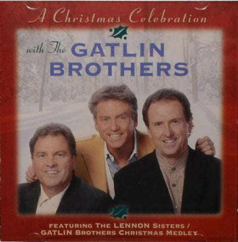 A Christmas Celebration with The Gatlin Brothers CD