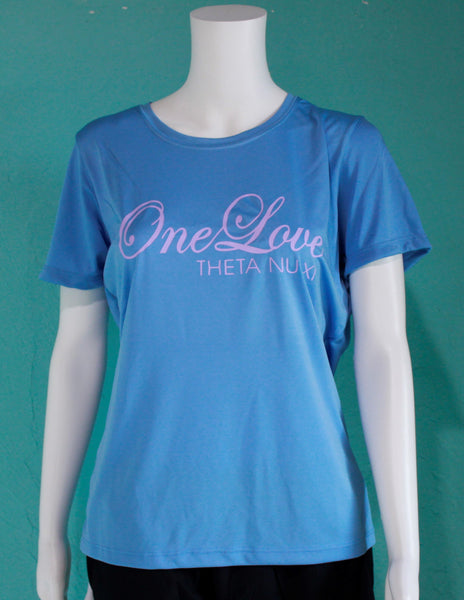 Theta Nu Xi One Love Dry-Fit Tee