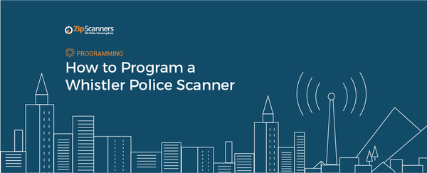 How to Program a Whistler Police Scanner