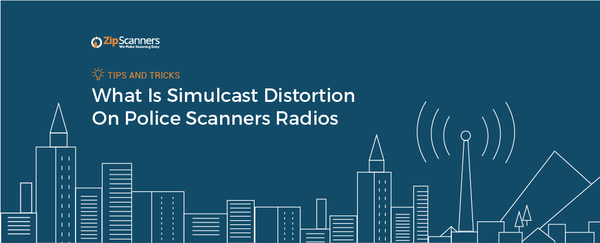 What Is Simulcast Distortion On Police Scanners Radios?
