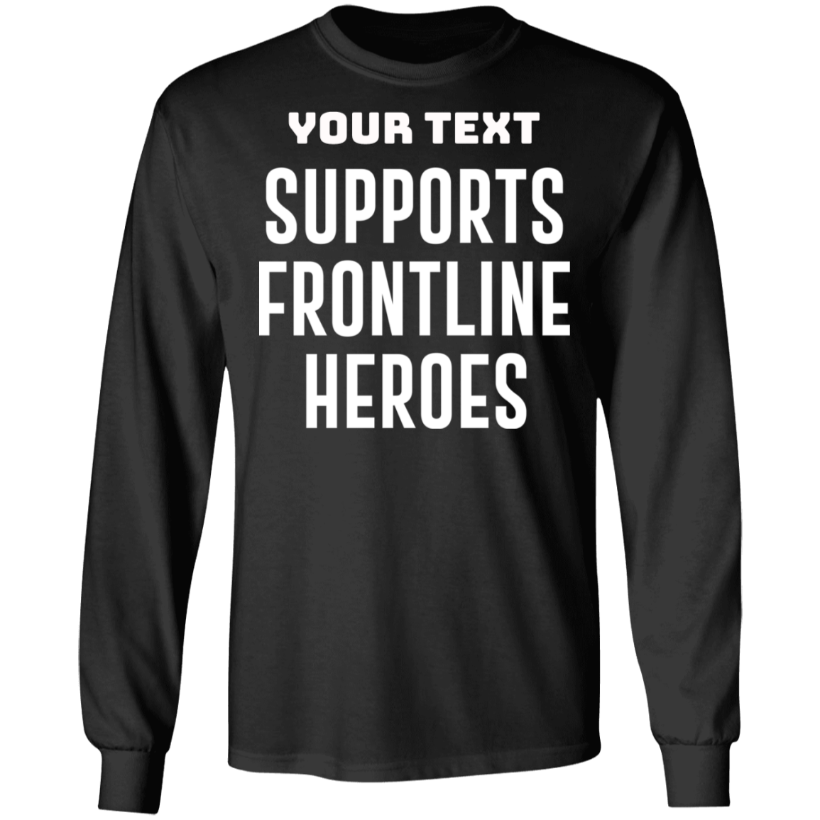 Supports Frontline Heros Long Sleeve