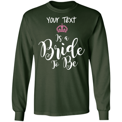 Bride To Be Long Sleeve