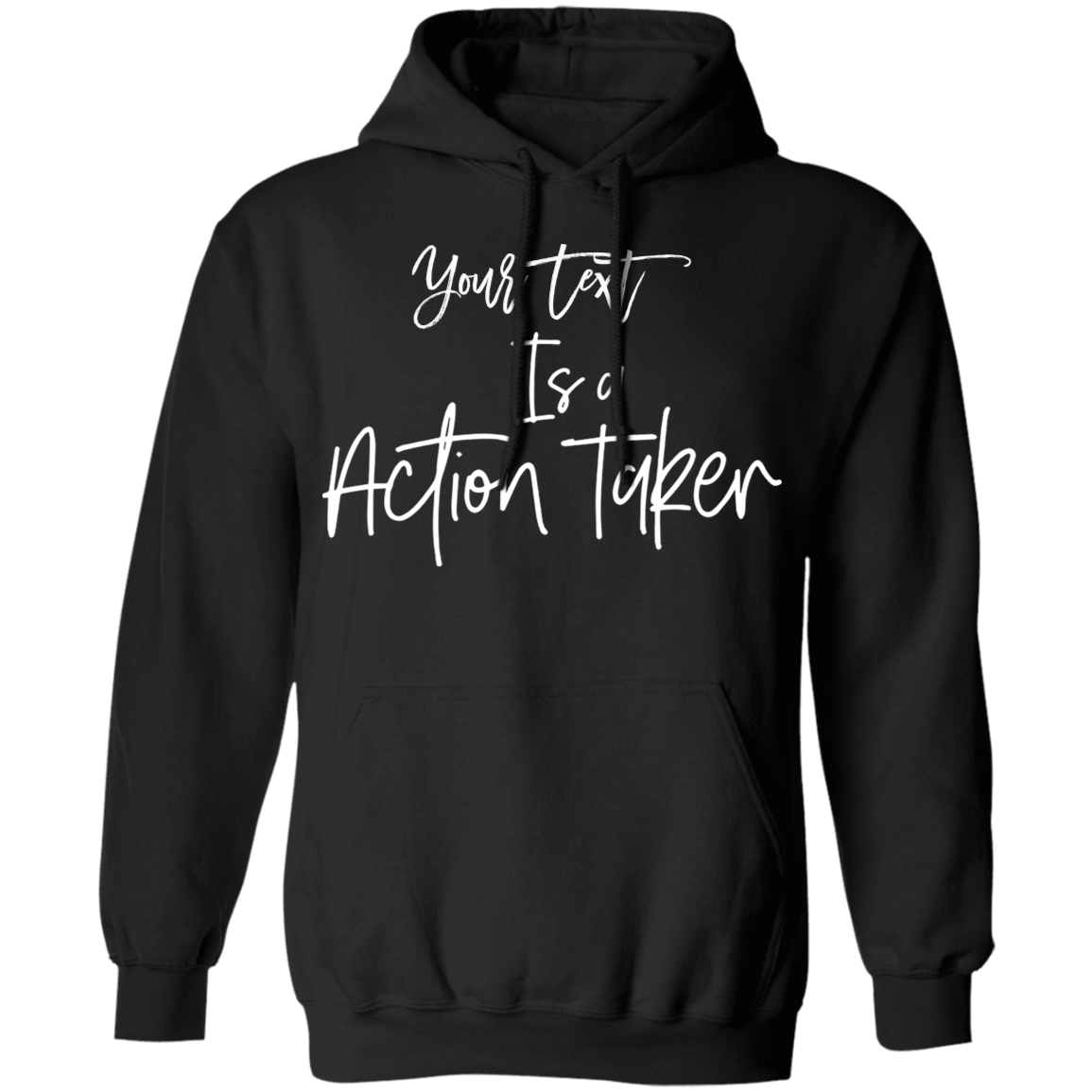 Action Taker Hoodie