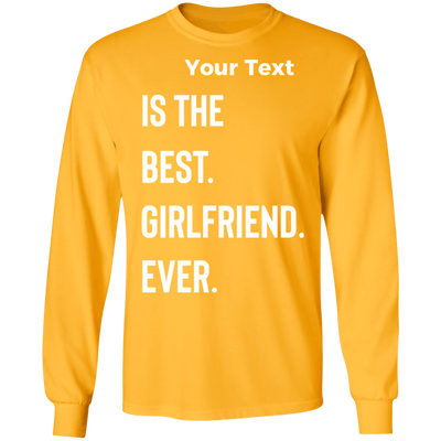 Best Girlfriend Ever Long Sleeve