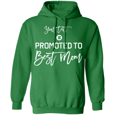 Promoted To Best Mom Hoodie