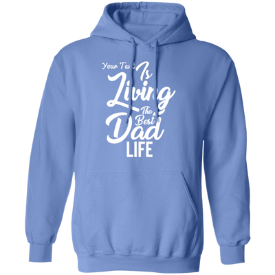 Living The Best Dad Life Hoodie
