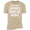 Supports Frontline Heros T-Shirt