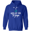 Addicted To Yoga Hoodie