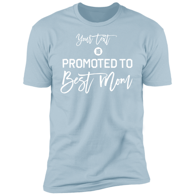 Promoted To Best Mom T-Shirt