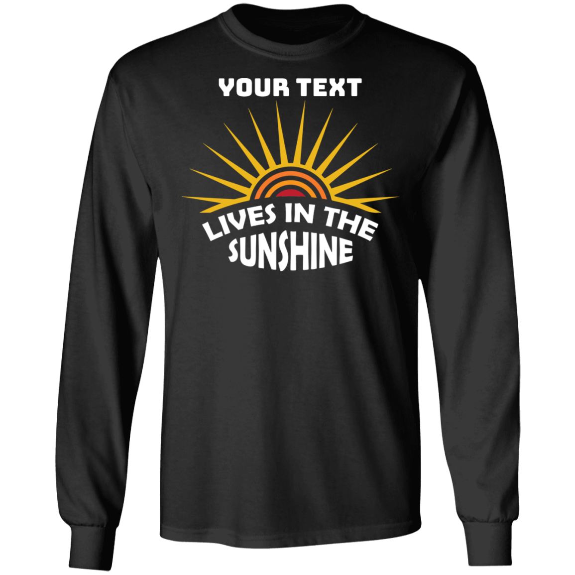 Lives In The Sunshine Long Sleeve