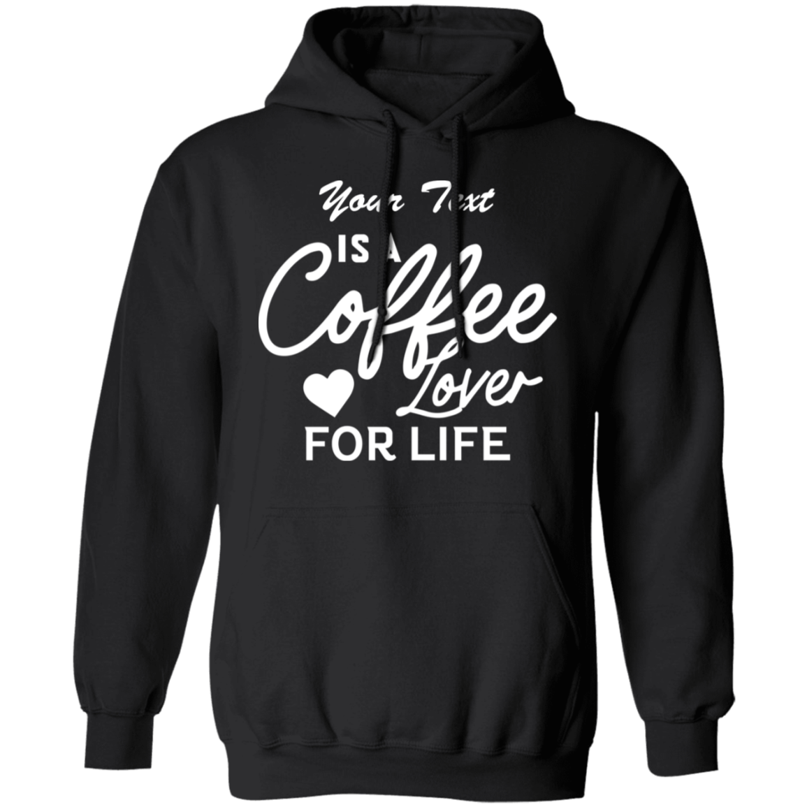 Coffee Lover For Life Hoodie