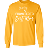 Promoted To Best Mom Long Sleeve
