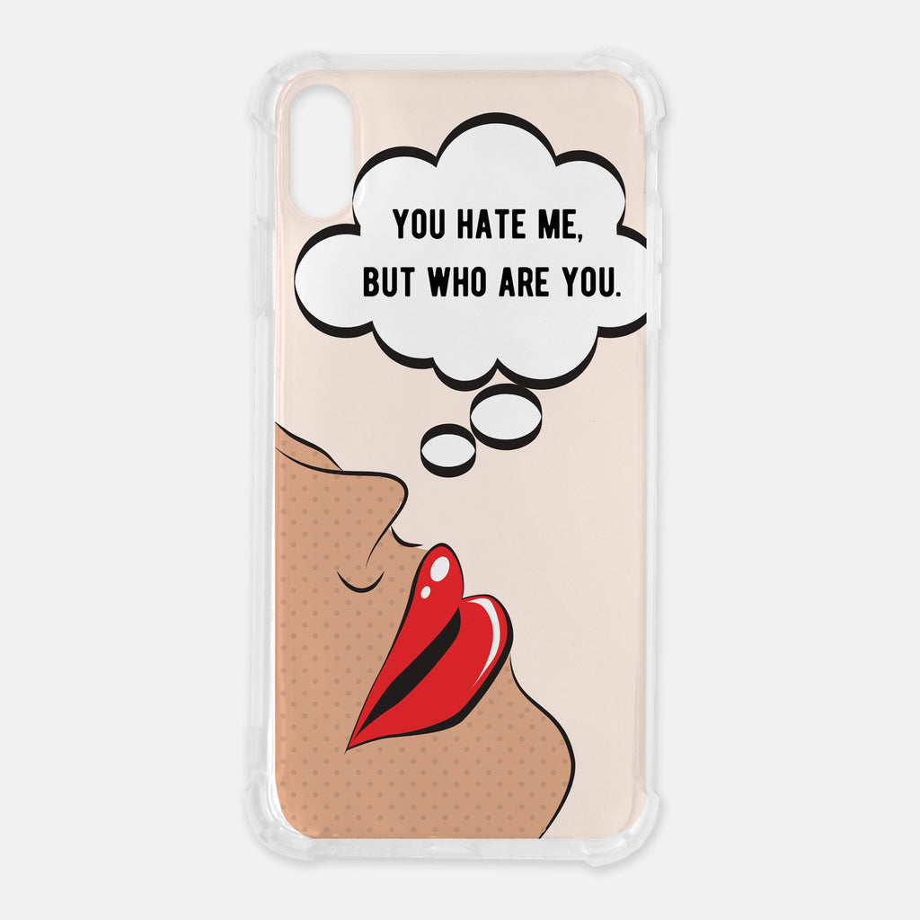 You Hate Me But Who Are You Shock Case