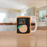 VICKY YORKE - 11oz Mug - YOU'RE JUST PEACHY (5236985430060)