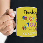 VICKY YORKE - 11oz Mug - THINKING OF YOU ( A LOT!) (5236981792812)