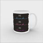 VICKY YORKE - 11oz Mug - BE KIND (5236956626988)