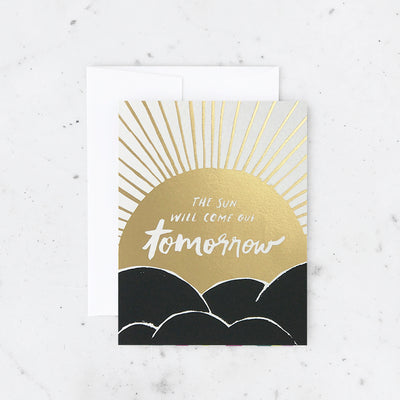 SUN WILL COME OUT TOMORROW CARD