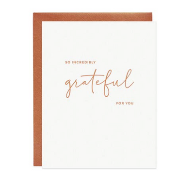 SO INCREDIBLY GRATEFUL FOR YOU CARD