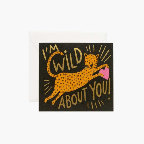 I'M WILD ABOUT YOU CARD