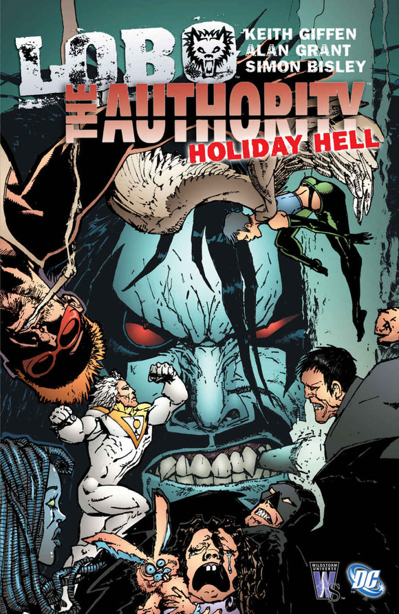 LOBO / THE AUTHORITY HOLIDAY HELL TP