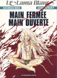 MAIN FERMEE MAIN OUVERTE (French Edition)