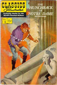 CLASSICS ILLUSTRATED #18 THE HUNCHBACK OF NOTRE DAME (2ND PAINTED COVER)