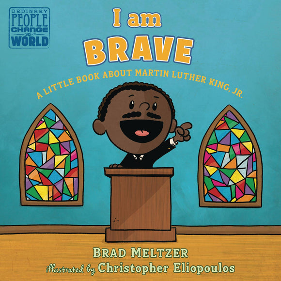 I AM BRAVE MARTIN LUTHER KING JR BOARD BOOK