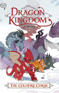 DRAGON KINGDOM OF WRENLY GN VOL 01 COLDFIRE CURSE