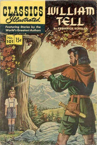 CLASSICS ILLUSTRATED #101 WILLIAM TELL
