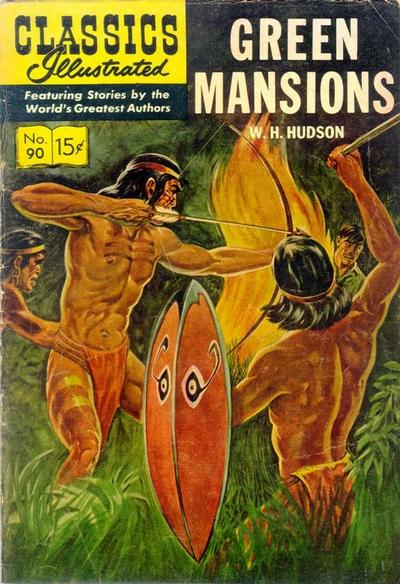 CLASSICS ILLUSTRATED #90 GREEN MANSIONS (NEW COVER)