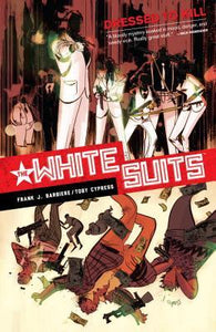 THE WHITE SUITS - DRESSED TO KILL - !