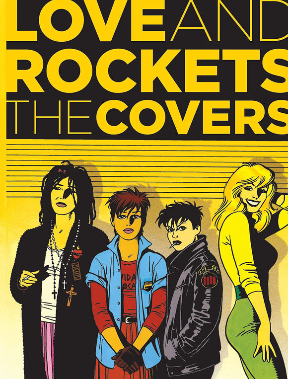 LOVE AND ROCKETS - THE COVERS