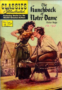 CLASSICS ILLUSTRATED #18 THE HUNCHBACK OF NOTRE DAME (FIRST PAINTED COVER)