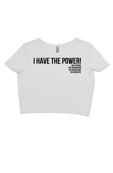 I HAVE THE POWER! Crop Tee