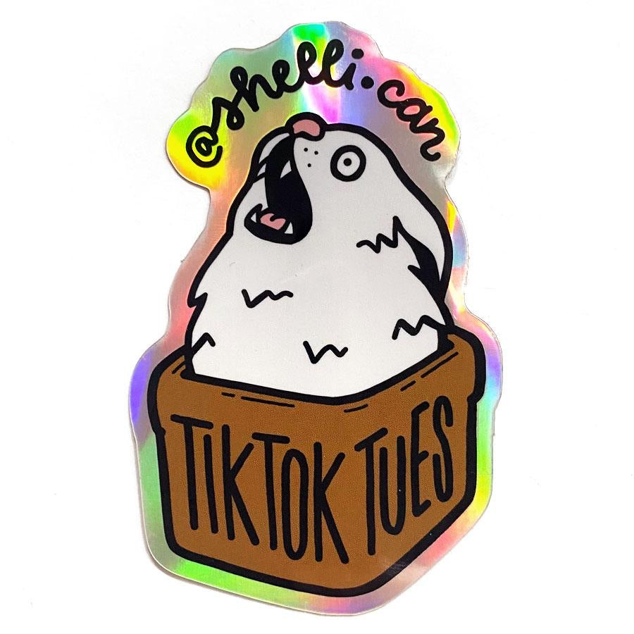 Shelli can Tiktok Tuesday holo sticker