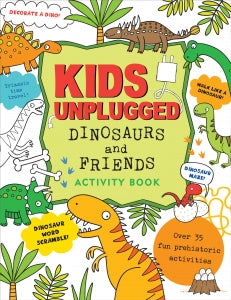 Kids Unplugged: Dinosaurs & Friends