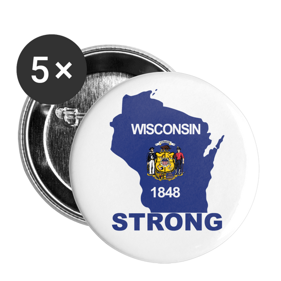 Wisconsin Strong - Buttons large 2.2'' (5-pack) - white