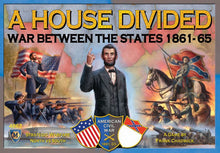 Load image into Gallery viewer, A House Divided: War Between the States 1861-65