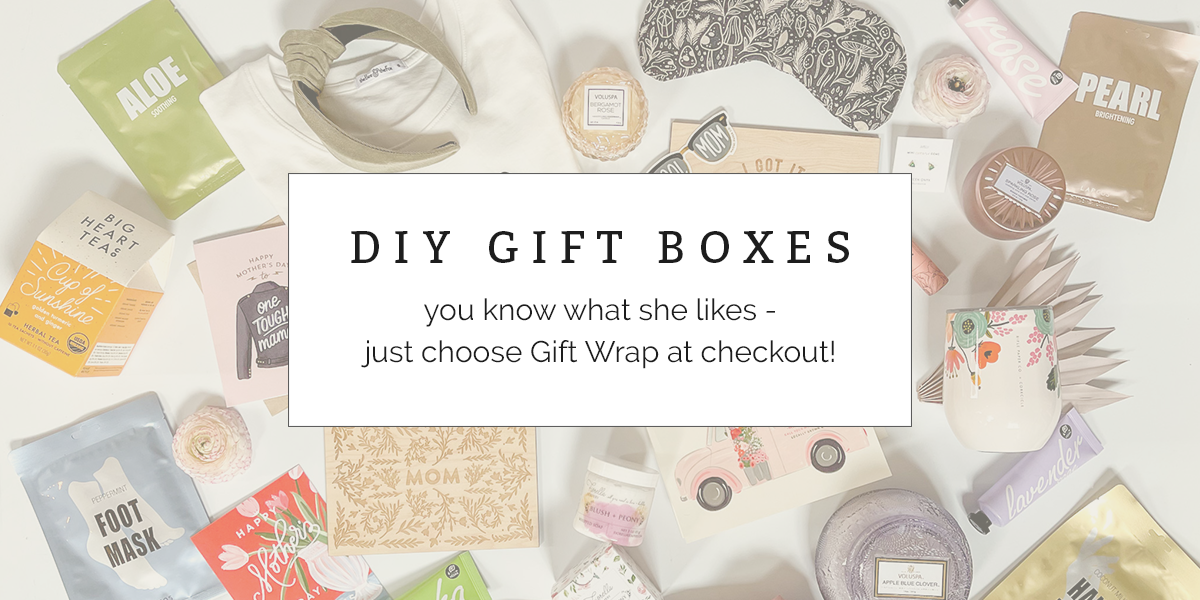 DIY Gift Boxes - Mother's Day Edit at FIORI