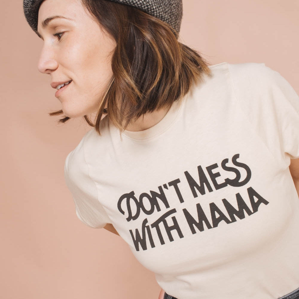 Don't Mess with Mama T-Shirt