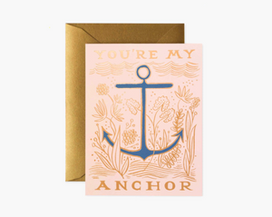You're My Anchor Greeting Card
