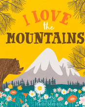 Load image into Gallery viewer, I Love The Mountains Book