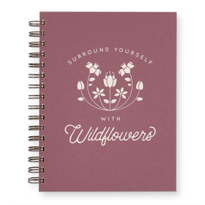 "Wildflowers Journal : Lined Notebook in Wild Berry Color. Notebook says ""Surround Yourself with Wildflowers"""