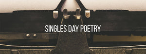 singles day poetry