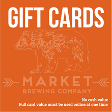 Load image into Gallery viewer, Market Brewing Gift Cards