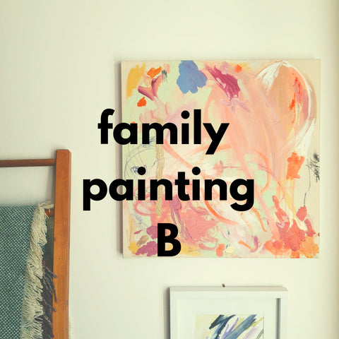 Family Painting B (Spring 2019 | 1 adult and up to 2 children)